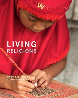 Living Religions by Mary Pat Fisher and Robin Rinehart 2016 [P.D.F] [E.B.0.0.K]