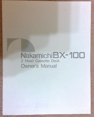 Original Instruction Manual for Nakamichi BX-100 Cassette Deck from 1984