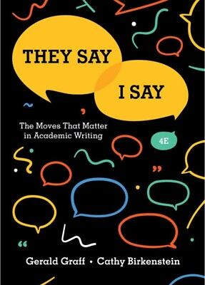 They Say I Say: The Moves That Matter in Academic Writing 4th Edition {P.D.F}