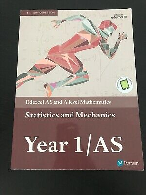 Edexcel AS and A Level Mathematics Statistics And Mechanics Year 1/AS
