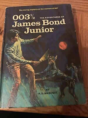 003 1/2 the Adventures of James Bond Junior [hardcover] Mascott, R. D [Jan 01, 1