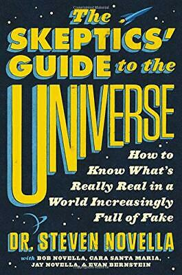 The Skeptics' Guide To The Universe: Cómo To Know What's Muy Real en un Mundo I