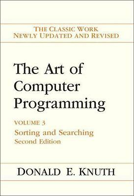 The Art of Computer Programming - Sorting and Searching by Donald E. Knuth 2ed