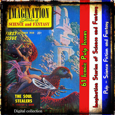 Imagination Stories of Science and Fantasy - pulp adventure - Sci Fi - 61 issues