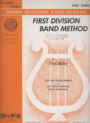First Division Band Method for B Cornet or Trumpet Instruction Book #3 by Weber