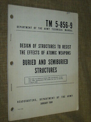RARE Manual TM 5-856-9 DESIGN STRUCTURES TO RESIST ATOMIC WEAPONS 1960 See Photo