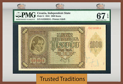 Tt Pk 4 1941 Croatia 1000 Kuna Pmg 67 Epq Superb Gem Pop Two None Finer