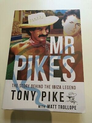 Mr Pikes The Story Behind The Ibiza Legend (Paperback)