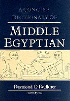 """""""VERY GOOD"""" A Concise Dictionary of Middle Egyptian (Griffith Institute Publicat"""