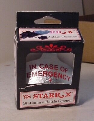 """Wall Mount Starr """"X"""" In Case of Emergency Cast Iron Bottle Opener Made USA"""