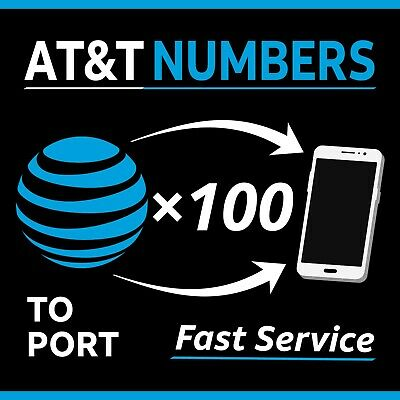 100 AT&T Numbers to Port | Bulk Order - Same Day Processing | Any Area Code(s)