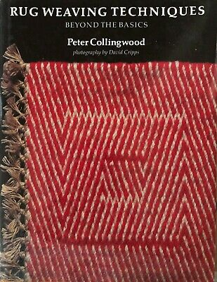 Rug Weaving Techniques by Peter Collingwood