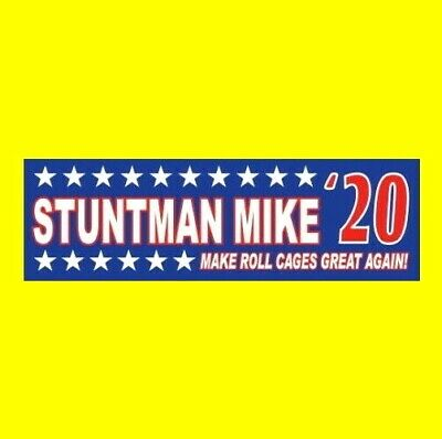 "Funny ""STUNTMAN MIKE '20"" Death Proof President BUMPER STICKER Grindhouse decal"