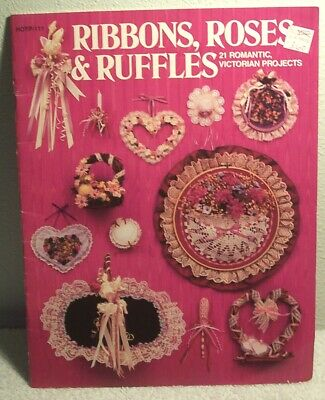 RIBBONS ROSES & RUFFLES by Paulette S Jarvey 1986 instruction art design Book