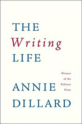 The Writing Life by Dillard, Annie Paperback Book The Cheap Fast Free Post