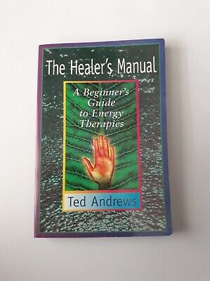 the Healers Guide, a beginners guide to energy therapies, book, like new