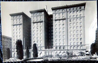 SAN FRANCISCO CALIFORNIA St. Francis Hotel VINTAGE Real Photo POSTCARD