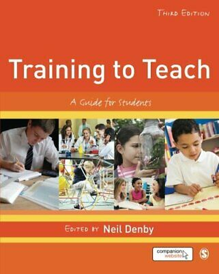 Training to Teach: A Guide for Students by Denby, Neil Book The Cheap Fast Free