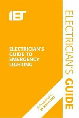 The Electrician's Guide to Emergency Lighting: 2nd Edition (Electr... by The IET