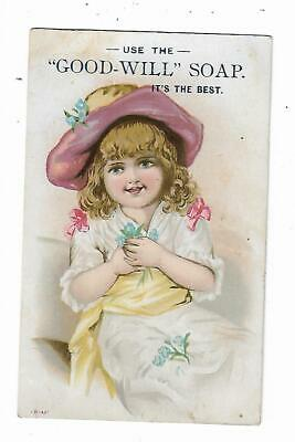 Old Trade card Good Will Soap Little Girl Flowers Superior Washing Qualities