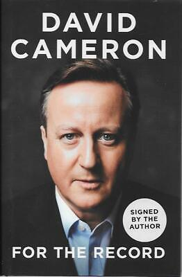 Signed For The Record By David Cameron New First Edition First Printing Hardback