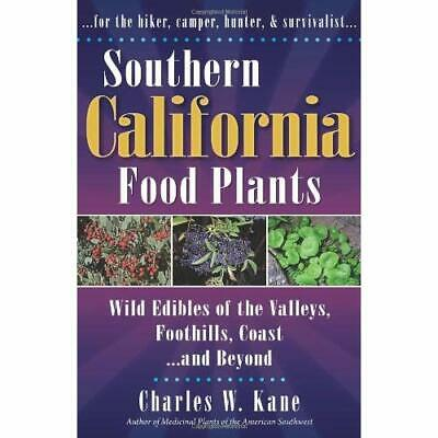 Southern California Food Plants: Wild Edibles of the Va - Paperback NEW Charles