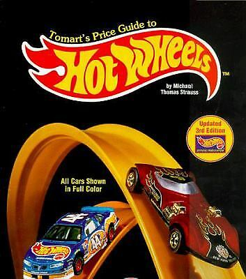 Tomart's Price Guide to Hot Wheels by Michael Thomas Strauss