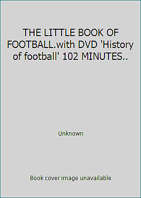 THE LITTLE BOOK OF FOOTBALL.with DVD 'History of football' 102 MINUTES..
