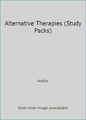 Alternative Therapies (Study Packs) by Author