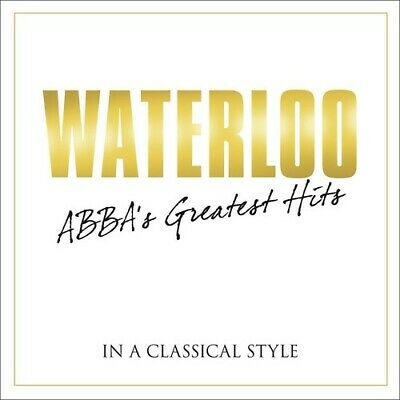 Waterloo: Abba's Greatest Hits In Classical - Various Artist (CD New)