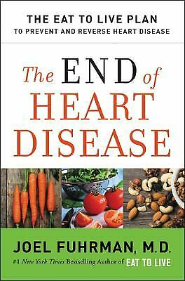 The End of Heart Disease : The Eat to Live Plan to Prevent...  (ExLib, NoDust)