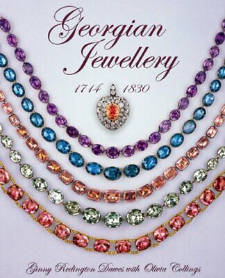 Georgian Jewellery 1714-1830 by Ginny Redington