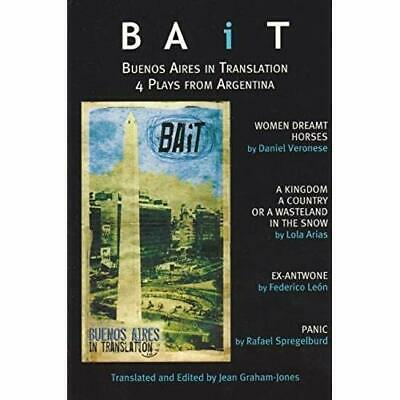 Bait: Buenos Aires in Translation: Recent Argentinian P - Paperback NEW Graham-J