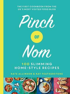 NEW Pinch Of Nom: 100 Slimming, Home-Style Recipes (Hardcover), Easy Recipe Book