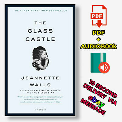 The Glass Castle: A Memoir by Jeannette Walls 【E-B0K✚AUDI0B00K❚E-MAILED】