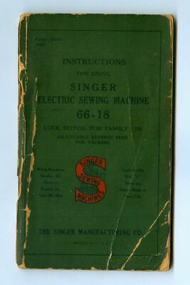 Vintage 1940 SINGER Electric SEWING MACHINE Model No. 66-18 Instructions Manual!