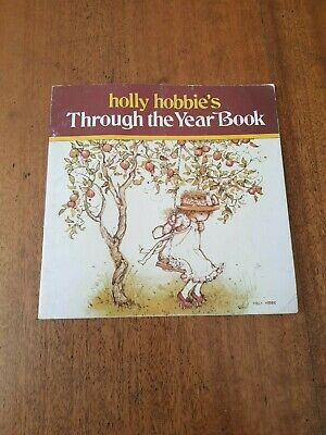 Holly Hobbie's THROUGH THE YEAR BOOK 1978 American Greetings Corp Rare