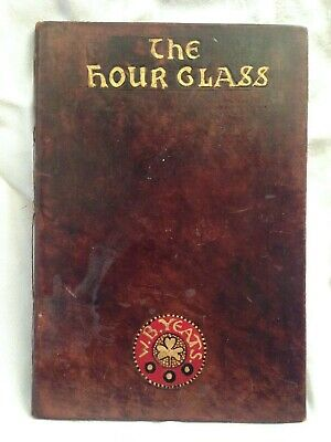 Unique Arts and Crafts Fine Binding - W B Yeats - The Hour Glass - 1st/1st 1907