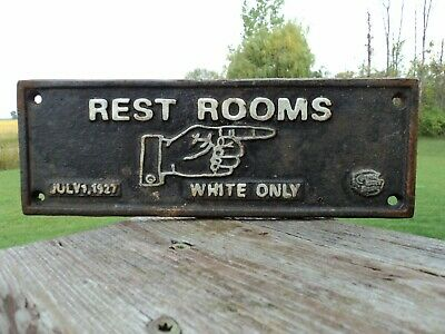 Vintage Segregation Cast Iron Rest Rooms Sign July 1,1927