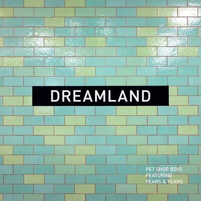 PET SHOP BOYS (Featuring Years & Years) 'DREAMLAND' CD (25th October 2019)