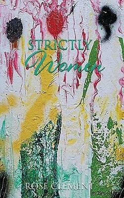 Strictly Women by Rose Clement Paperback Book Free Shipping!