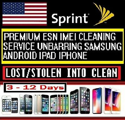 SPRINT IMEI ESN LOST/STOLEN CLEANING iPHONE iPAD SAMSUNG SONY LG ZTE ALL MODELS