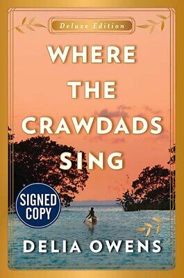*AUTOGRAPHED/SIGNED* Where the Crawdads Sing by Delia Owens Deluxe Edition -NEW!