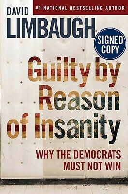 *AUTOGRAPHED/SIGNED* Guilty by Reason of Insanity by David Limbaugh HC - NEW!