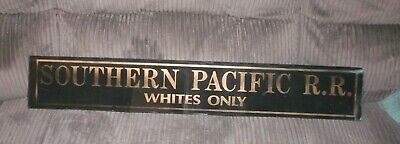 "Original Vintage ""Southern Pacific R. R. Whites Only"" Rail Road, Glass Sign."