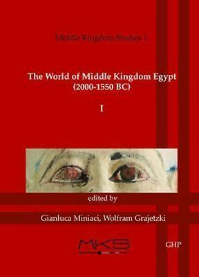 The World of Middle Kingdom Egypt (2000-1550 BC): Volume 1: Contributrions on Ar