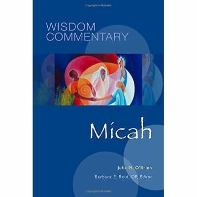 Micah (Wisdom Commentary Series) - Hardcover NEW Julia M. O'Brie 2015-11-10