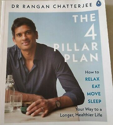 The 4 Pillar Plan How to Relax, Eat, Move, Sleep; Way to Longer Healthier Life