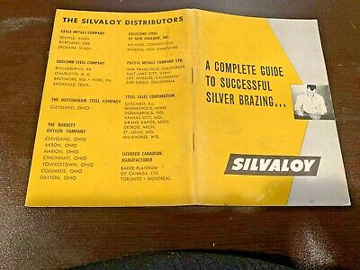 1940s Complete Guide to Successful Silver Brazing Silvaloy Amer Platinum Works