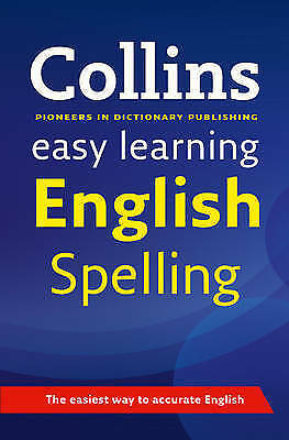 """""""AS NEW"""" Collins Dictionaries, Easy Learning English Spelling (Collins Easy Lear"""